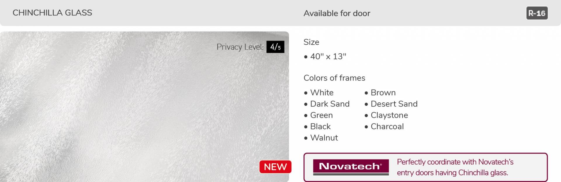 Chinchilla glass, 40' x 13', available for door R-16